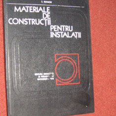 Igor Ivanov - Materiale de constructii pentru instalatii - Carti Constructii