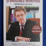 ADRIAN STREINU-CERCEL ~ TOTUL DESPRE HEPATITE SI VIRUSURILE HEPATICE ( HEPATITELE A B C D E ) - BUCURESTI - 2009