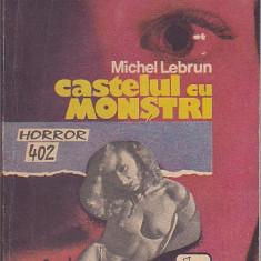 MICHEL LEBRUN - CASTELUL CU MONSTRI - Carte Horror