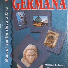 Limba germana, manual pentru clasa a XI-a, L2, de Miruna Bolocan si Nicoleta Pistol - Manual scolar teora, Clasa 11, Teora, Limbi straine
