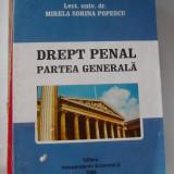 DREPT PENAL PARTEA GENERALA - MIRELA SORINA POPESCU - Carte Drept penal