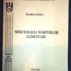 Maria Popa, Merceologia marfurilor alimentare - Curs Economie