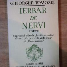 IERBAR DE NERVI , POEZII de GHEORGHE TOMOZEI , 1978