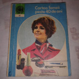 Carte hobby - OLGA TUDORI - CARTEA FEMEII PESTE 40 DE ANI ~ Caleidoscop nr.73 ~