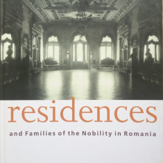 RESIDENCES AND FAMILIES OF THE NOBILITY IN ROMANIA - Narcis Dorin Ion