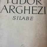 Carte veche - Tudor Arghezi, Silabe, 1965