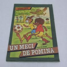 UN MECI DE POMINĂ/CARTE DE COLORAT/VASILE OLAC/ 1987