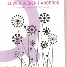 (C6190) FLOWER DESIGN HANDBOOK . MODELE FLORALE. CUSATURI DE MANA, CHINA - Carte Hobby Folclor