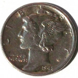 G5. USA SUA 1 Mercury Dime 10 CENTS CENTI 1945, ARGINT 2.5 g, 0.900, 17.8 mm **