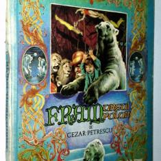 Carte de povesti - FRAM URSUL POLAR - Cezar Petrescu - Ed. Ion Creanga 1987(format mare)