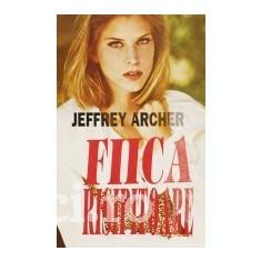 Jeffrey Archer - Fiica risipitoare - Carti Beletristica