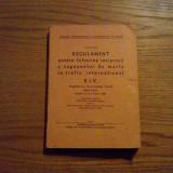 REGULAMENT PENTRU FOLOSIREA RECIPROCA  VAGOANELOR DE MARFA IN TRAFIC INTERNATIONA* Statute * R.I.V. - valabil de la 1 Martie 1968  -- 1969, 209 p.