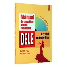 Manual de pregatire pentru examenul D.E.L.E. Nivel intermediar - Curs Limba Engleza