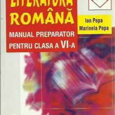 Ion Popa, Marinela Popa - LITERATURA ROMANA, MANUAL PREPARATOR PENTRU CLASA A VI-A - Manual scolar niculescu, Clasa 6, Niculescu