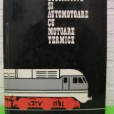 Carti Transporturi - Locomotive si automotoare cu motoare termice de I. ZAGANESCU, coperti cartonate, EDP 1972