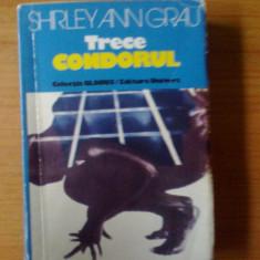 Roman - D9 Shirley Ann Grau - Trece Condorul
