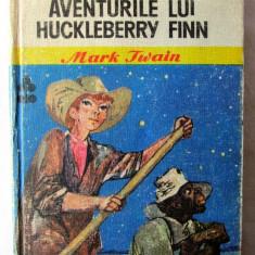 AVENTURILE LUI HUCKLEBERRY FINN, Mark Twain, 1975. Ilustratii de Romeo Voinescu - Carte de aventura