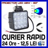 PROIECTOR LED PATRAT 12V, 24V - OFFROAD, SUV, UTILAJE - 48W DISPERSIE 60 GRADE