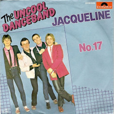 The Uncool Danceband - Jacqueline (1981, Polydor) Disc vinil single 7