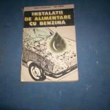 Carti auto - INSTALATII DE ALIMENTARE CU BENZINA