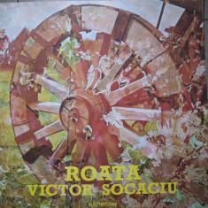 Victor Socaciu - Roata, vinil - Muzica Folk Altele
