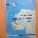 Carti auto - H0 Cartea carosierului auto -G.Szabados (citeste descrierea!!!!!)