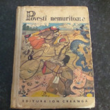 Carte educativa - Povesti nemuritoare - 1970 - volumul 4