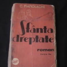 Carte religioasa - SFINTA DREPTATE-C. MANOLACHE