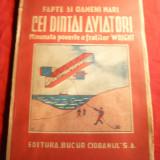 Cei dintai Aviatori - Fratii Wright -prelucrare I.Colesiu, Ed. Bucur Ciobanu, ilustratii