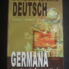 IULIAN I. UNTARU - GERMANA PENTRU INFORMATICA - Curs Limba Germana
