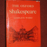 Carte Literatura Engleza - The Oxford Shakespeare - Complete Works - Edited by W. J. Craig