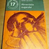 ALIMENTATIA SUGARULUI - Mara Ricman