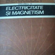 Carte Matematica - ELECTRICITATE SI MAGNETISM, VOL.2-EDWARD M.PURCELL, BUC.1982