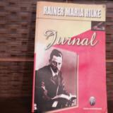 JURNAL - RAINER MARIA RILKE - Biografie