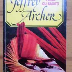 Roman - O Tolba Plina Cu Sageti - Jeffrey Archer, 157212