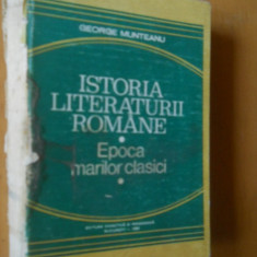 Studiu literar - ISTORIA LITERATURII ROMANE - EPOCA MARILOR CLASICI - GEORGE MUNTEANU