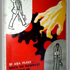 Afis realizat pe tabla, litografiat - perioada comunista - PROTECTIA MUNCII