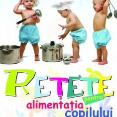 Carte Retete pentru bebelusi - Retete pentru alimentatia copilului
