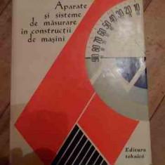 Carti Mecanica - Aparate Si Sisteme De Masurare In Constructii De Masini - C. Micu P. Dodoc Gh. Diaconescu A.m. Manolescu, 527829