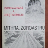 Charles Autran - Mithra, Zoroastru Istoria ariana a crestinismului
