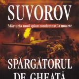 Victor Suvorov - Spargatorul de gheata - 449087