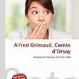 Alfred Grimaud, Comte D'Orsay