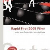 Rapid Fire (2005 Film)