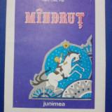 Mindrut - Maria Chita Pop / R4P3F - Carte de povesti