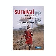 Carte Literatura Engleza - Survival: The Survival of the Human Race