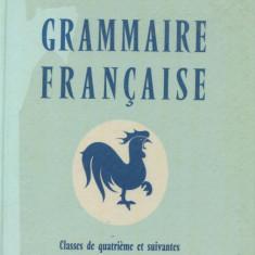 Carte Literatura Franceza - A. Hamon - Grammaire Francaise - 548772