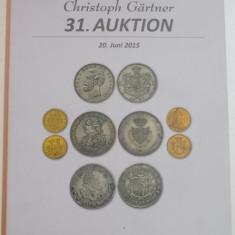 Istorie - CATALOG DE LICITATII (MONEDE, BANCNOTE, DECORATII). CRISTOPH GARTNER, 31. AUKTION, 20 JUNI 2015