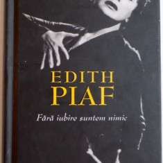 EDITH PIAF, FARA IUBIRE SUNTEM NIMIC de JEAN DOMINIQUE BRIERRE, 2014 - Muzica Dance