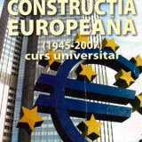 Constructia europeana (1945-2007) curs universitar - Autor(i): Nicolae Enciu si Valentina Enciu - Istorie