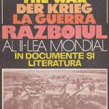 Razboiul al II-lea mondial in documente si literatura - Istorie